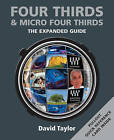 Four Thirds & Micro Four Thirds by David Taylor (Paperback, 2011)