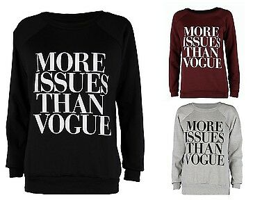 WOMENS LADIES MORE ISSUES THAN VOGUE PRINT FUNNY SLOGAN JUMPER SWEATSHIRT TOP UK