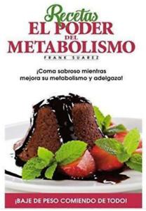 RECETAS-DEL-PODER-DEL-METABOLISMO-FRANK-SUAREZ-034-034-LIBRO-DIGITAL-ENVIO-EMAIL