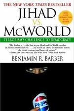 Jihad vs. McWorld : Terrorism's Challenge to Democracy by Benjamin R. Barber...