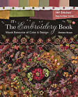 The Embroidery Book: Visual Resource of Color & Design by Christen Brown (Paperback, 2016)