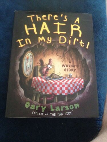1 of 1 - GARY LARSON, TERE'S A HAIR IN MY DIRT! 006019104X