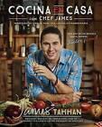 Cocina En Casa Con Chef James: Ingredientes Simples Para Una Cocina Extraordinaria by James (Paperback / softback, 2017)