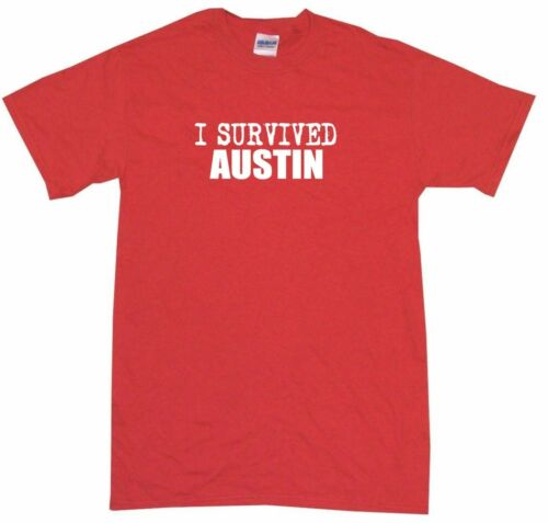 I Survived Austin Mens Tee Shirt Pick Size Color Small-6XL