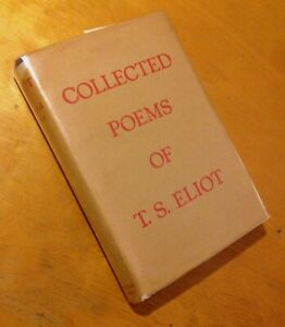Details About Collected Poems Of T S Eliot 1936 Hardcoverdust Jacket