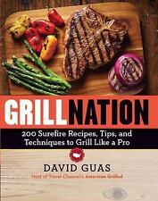 GRILL NATION BY DAVID GUAS - BRAND NEW LAMINATED SOFT COVER COOKBOOK - FREE SHIP