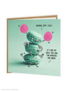 Details About Brainbox Candy Funny Humour Stay Still Macaroons Cute Quirky Birthday Card