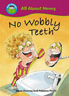 No Wobbly Teeth by Anne Rooney (Paperback, 2010)