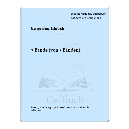 Jägerprüfung, Lehrbuch: 3 Bände (von 5 Bänden)