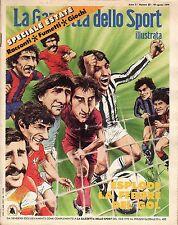 rivista LA GAZZETTA DELLO SPORT ILUSTRATA ANNO 1979 N. 33  FEBBRE DEL GOL