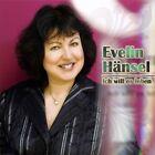 Ich Will Es Leben von Evelin Hänsel (2011)