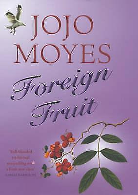"""VERY GOOD"" Foreign Fruit, Moyes, Jojo, Book"