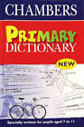 Chambers Primary Dictionary by Chambers (Hardback, 2002)