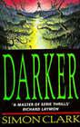 Darker by Simon P. Clark (Paperback, 1996)