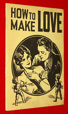 Vintage 1936 Sex Ed Booklet How to Make Love by Hugh Morris Old Fashioned Wooing