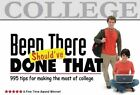 Been There, Should've Done That: 995 Tips for Making the Most of College by Suzette Tyler (Paperback / softback, 2008)