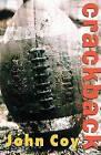 Crackback by John Coy (Hardback, 2005)
