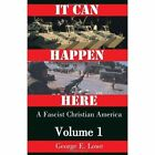 It Can Happen Here 9780738829265 by George E Lowe Paperback