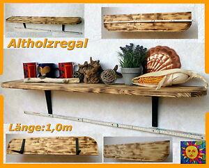 Wandregal Regal Brett Holzregal Regale altes Holz antik Küchenregal ...
