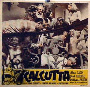 EXOTIC-AVENTURE-CALCUTTA-ALAN-LADD-1947-FOTOBUSTA-JOHN-FARROW
