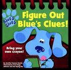 Blue's Clues: Figure Out by Jennifer Twomey Perello (1999, Board Book)