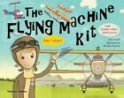 The Flying Machine Kit: Make 5 Planes! by Michael Cannon, Nick Arnold (Multiple copy pack, 2014)
