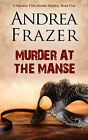 Murder at The Manse by Andrea Frazer (Paperback, 2013)