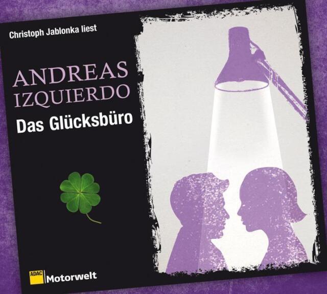 Izquierdo, A: Glücksbüro/6 CDs von Andreas Izquierdo (2013)