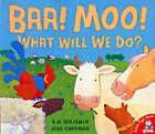 BAA! Moo! What Will We Do? by Jane Chapman, A. H. Benjamin (Paperback, 2003)
