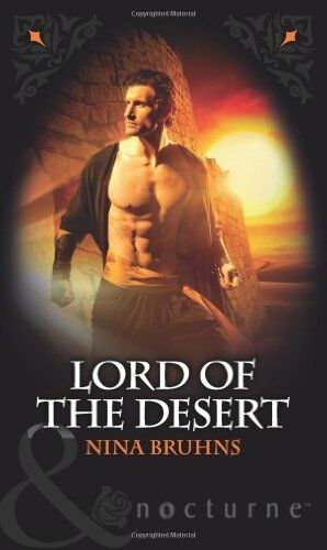 Lord of the Desert (Mills & Boon Nocturne) By Nina Bruhns