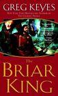 The Briar King by Greg Keyes (Paperback, 2004)
