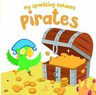 My Sparkling Colours Gold Pirates by Hardcover Book