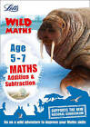 Maths - Addition and Subtraction Age 5-7 (Letts Wild About) by Letts KS1 (Paperback, 2016)
