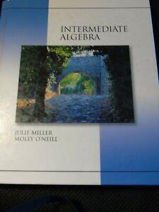 "Intermediate Algebra Hardcover Textbook Julie Miller Molly O""neill"