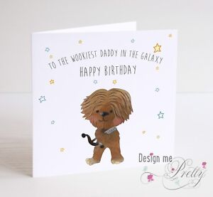 Image Is Loading STAR WARS CHEWBACCA Personalised Birthday Card Dad Brother