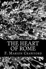 The Heart of Rome by F Marion Crawford (Paperback / softback, 2012)