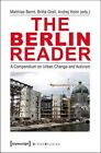 Berlin Reader: A Compendium on Urban Change and Activism by Andrej Holm (Paperback, 2013)