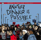 Another Dinner is Possible by AK Press (Paperback, 2009)