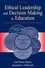 Ethical Leadership and Decision Making in Education: Applying Theoretical Persp