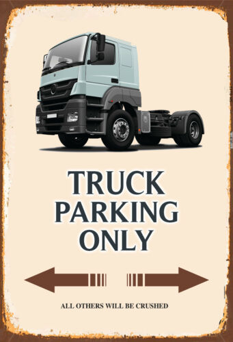 Truck LKW Parking only Blechschild Schild gewölbt Metal Tin Sign 20 x 30 cm