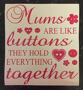 Mums Are Like Buttons Decal Vinyl Sticker Ribba Box Frame Mothers