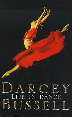 Life in Dance, Acceptable, Bussell, Darcey, Book
