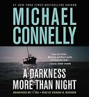 A Darkness More Than Night by Michael Connelly (CD-Audio, 2010)