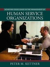Achieving Excellence in the Management of Human Service Organizations (2002)