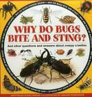 Why Do Bugs Bite and Sting? by Steve Parker (Hardback, 2015)