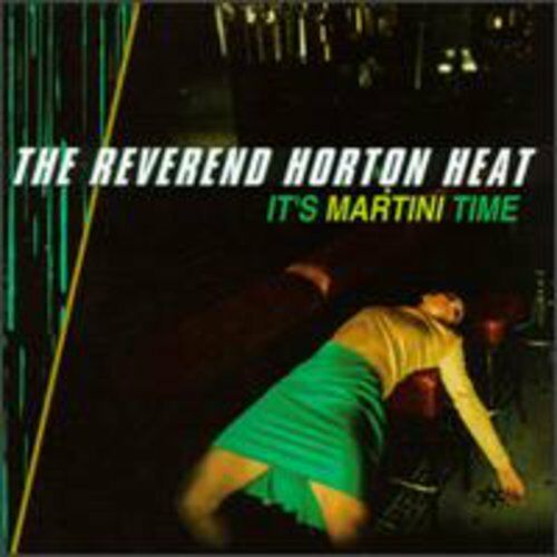 The Reverend Horton Heat - It's Martini Time [New CD] Manufactured On Demand
