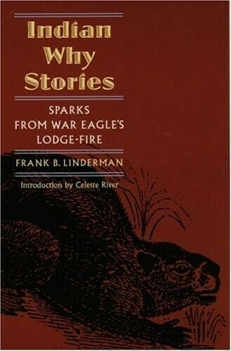 Indian Why Stories: New Authorised Edition: Sparks from War Eagle's Lodge Fire,