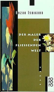 Der Maler der fließenden Welt. Roman. von Kazuo Ishiguro | Buch | Zustand gut
