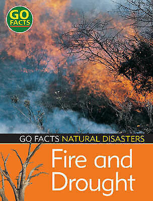 1 of 1 - Blakes, Fire and Drought (Go Facts: Natural Disasters), Very Good Book