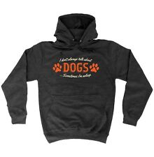 Funny Hoodie I Dont Always Talk About Dogs Puppy Pupper Doggo Birthday HOODY